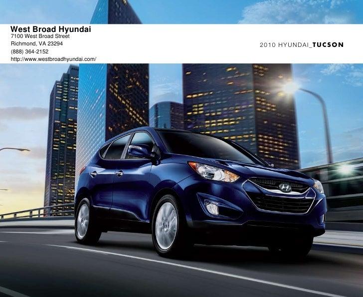 2010 Hyundai Tucson Brochure West Broad Hyundai Richmond VA