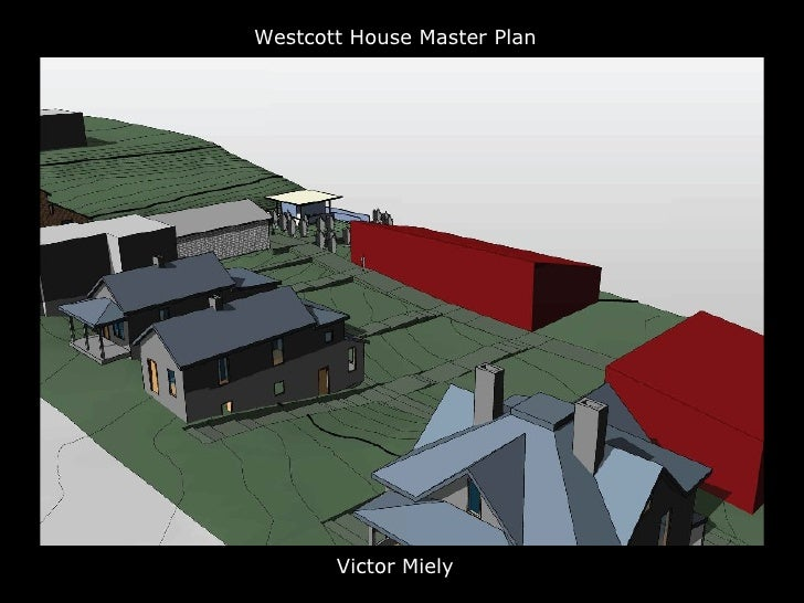 Westcott House Project   Preliminary Design