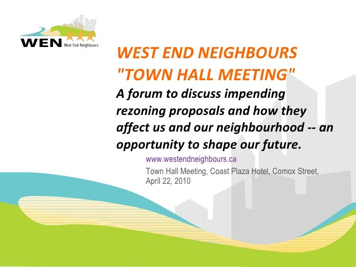 West end neighbours town hall meeting