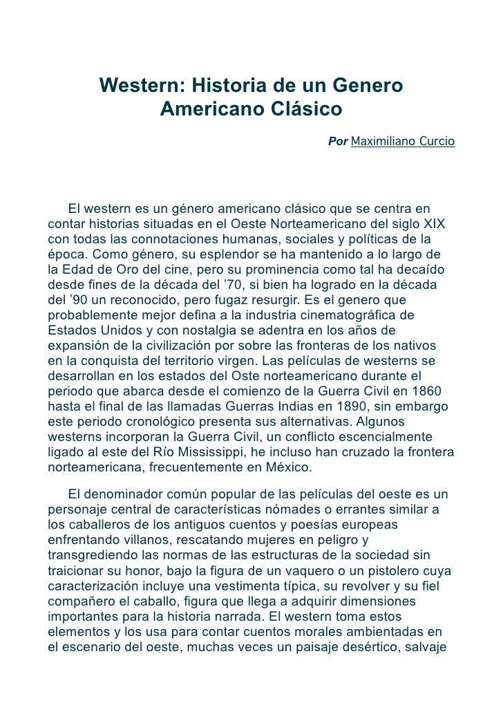 Western: Historia de un Genero              Americano Clásico                                                 Por Maximili...