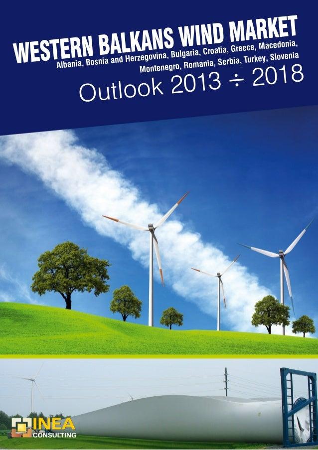 Western Balkans Wind Power Market Outlook 2013 - 2018