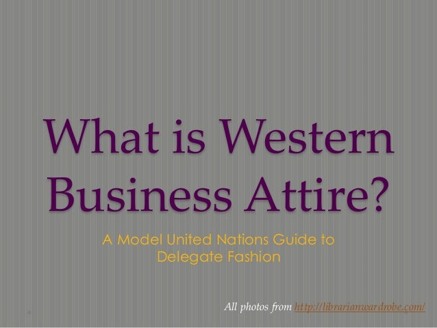 What is Western Business Attire?