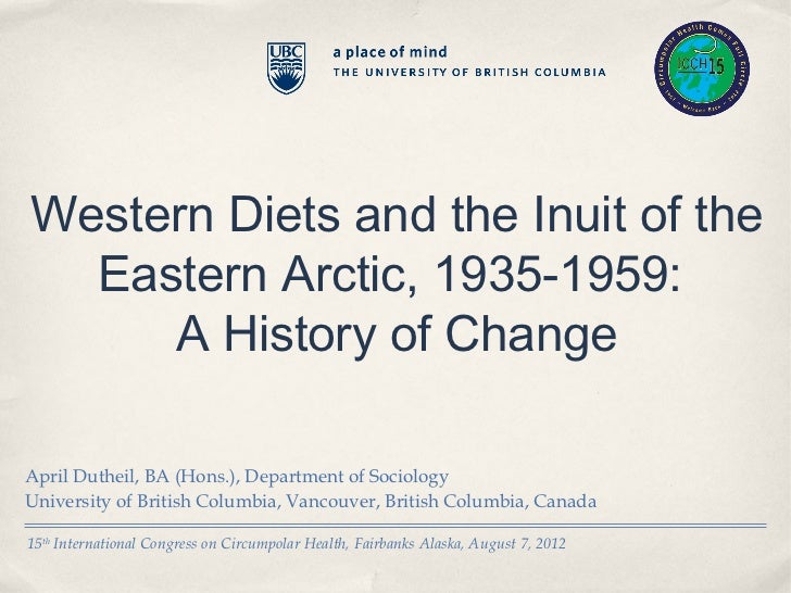 """Western Diets and the Inuit of the Eastern Arctic, 1935-1959: A History of Change"""