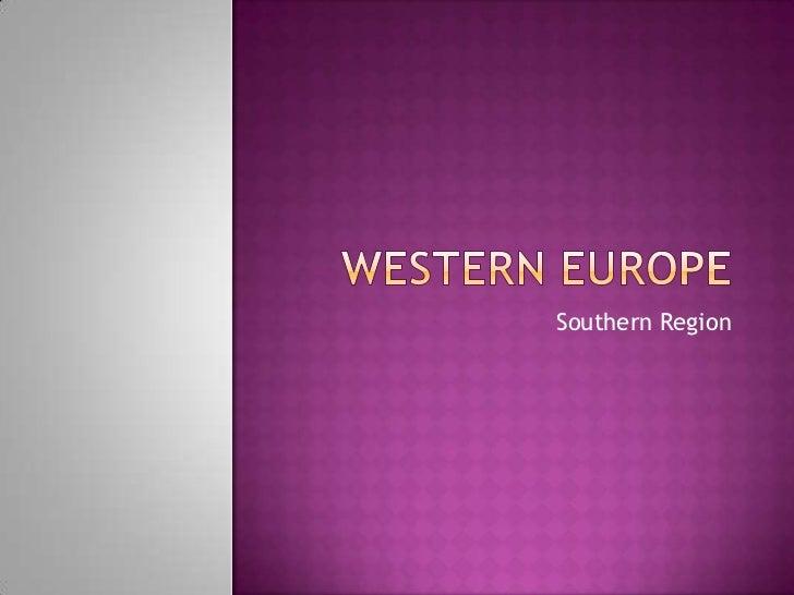 Western Europe - Southern Region