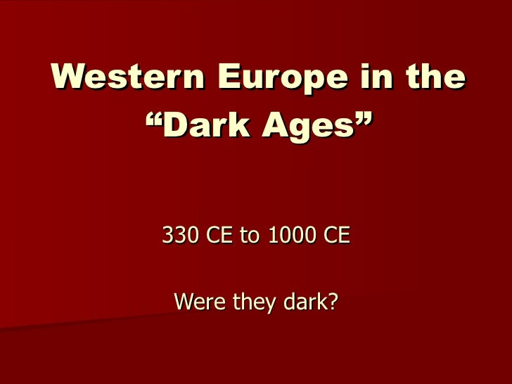 Western Europe in the Dark Ages