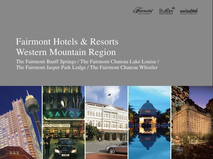 Beauty Scenery of Fairmont\'s Canada Western Mountain Region   4 Hotels