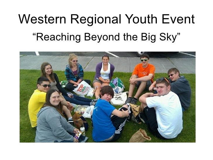"""Western Regional Youth Event """"Reaching Beyond the Big Sky"""""""