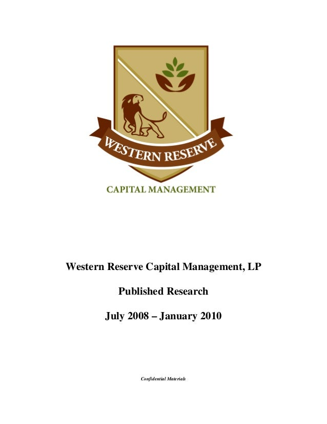 Western Reserve Capital Management, LP Published Research July 2008 – January 2010 Confidential Materials