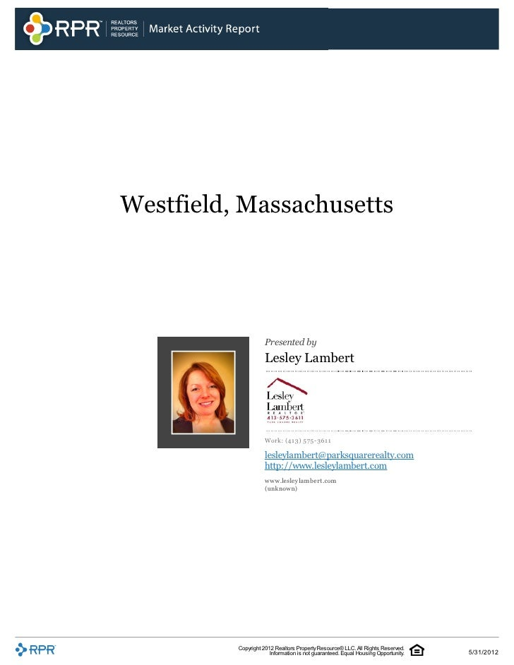 Westfield, Massachusetts                     Presented by                     Lesley Lambert                     Work: (41...