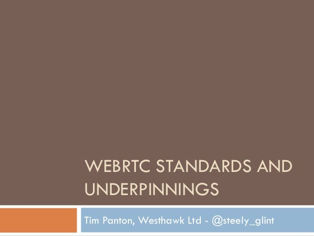 WebRTC Standards from Tim Panton