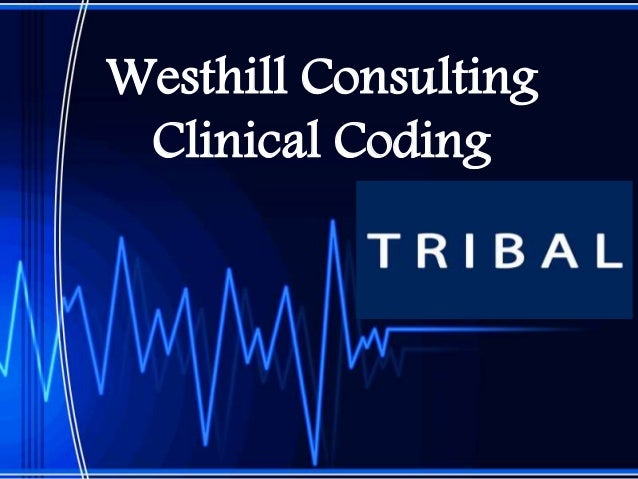 Westhill Consulting Clinical Coding