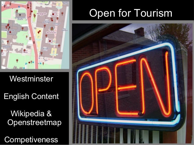 Open for Tourism WestminsterEnglish Content  Wikipedia & OpenstreetmapCompetiveness