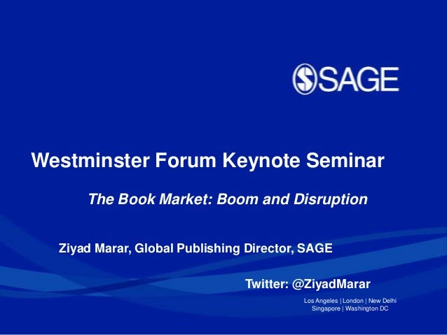 Los Angeles | London | New DelhiSingapore | Washington DCZiyad Marar, Global Publishing Director, SAGETwitter: @ZiyadMarar...