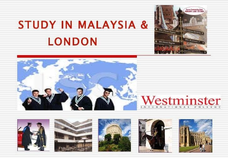 STUDY IN MALAYSIA & LONDON