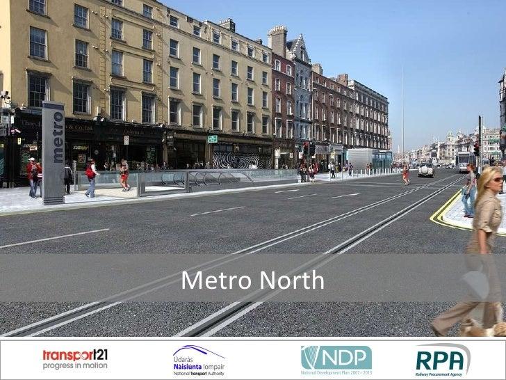 Metro North Westmoreland St Presentation held on 10th November 2010