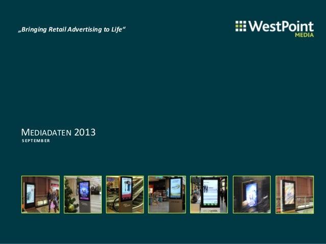 """""""Bringing Retail Advertising to Life"""" MEDIADATEN 2013 SEPT EM B ER"""