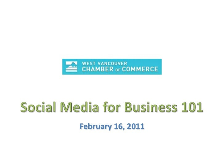 Social Media For Business 101 - West Vancouver
