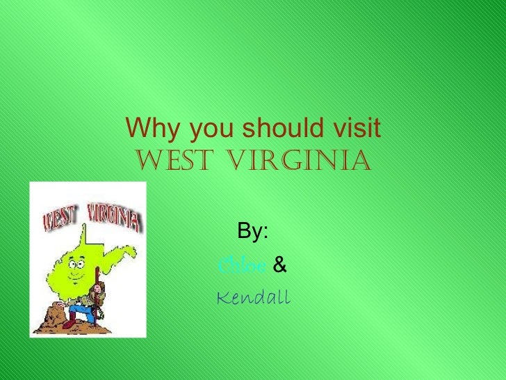 West Virginia- Kendall and Chloe
