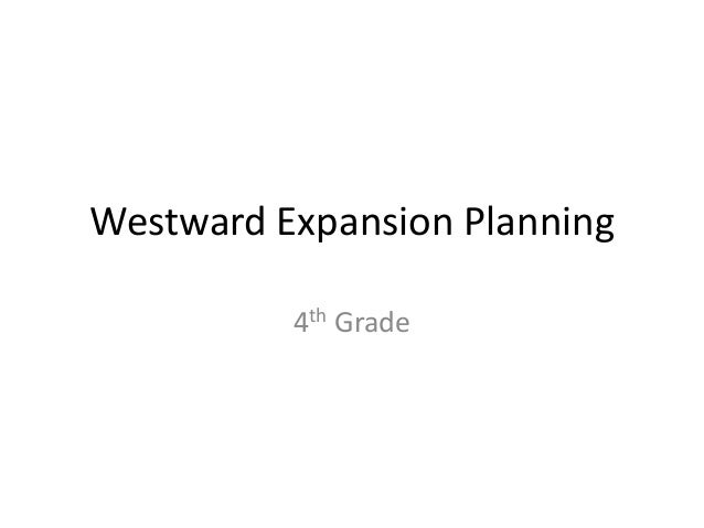 Westward Expansion Planning          4th Grade