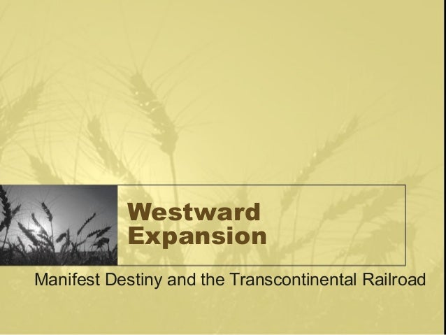 manifest destiny western expansion Westward expansion / manifest destiny dbq directions: analyze the documents and answer the short-answer questions that follow each document in the space provided.