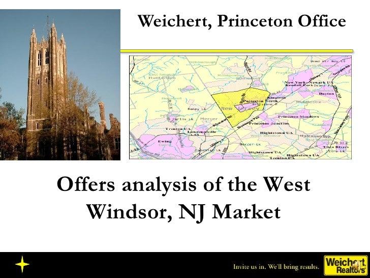 Weichert, Princeton Office Offers analysis of the West Windsor, NJ Market