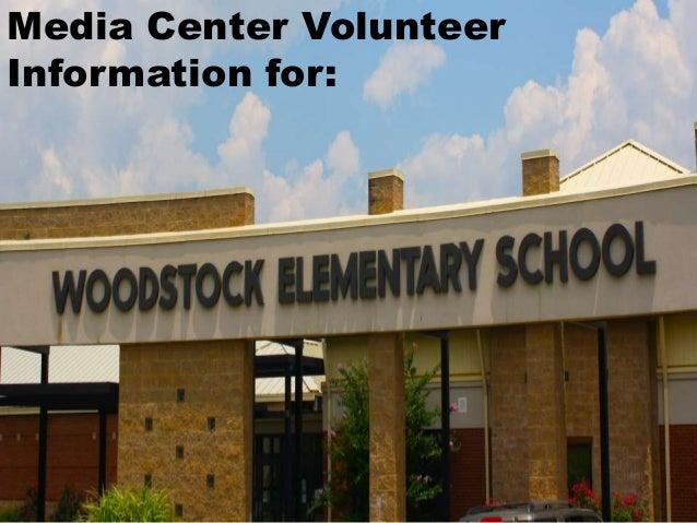 Media Center Volunteer Information for: