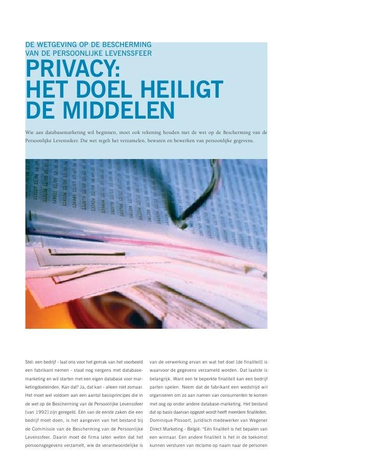 DE WETGEVING OP DE BESCHERMING VAN DE PERSOONLIJKE LEVENSSFEER  PRIVACY: HET DOEL HEILIGT DE MIDDELEN Wie aan databasemark...
