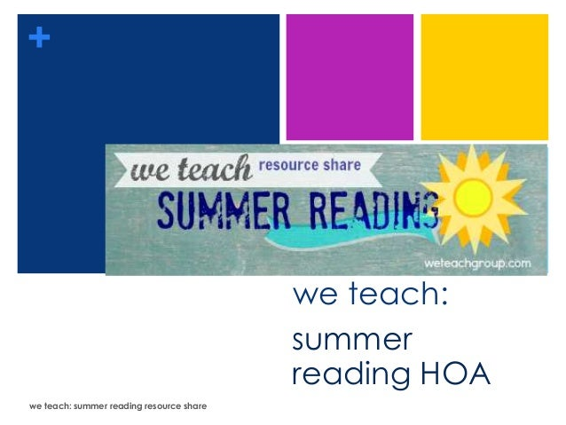 +we teach:summerreading HOAwe teach: summer reading resource share