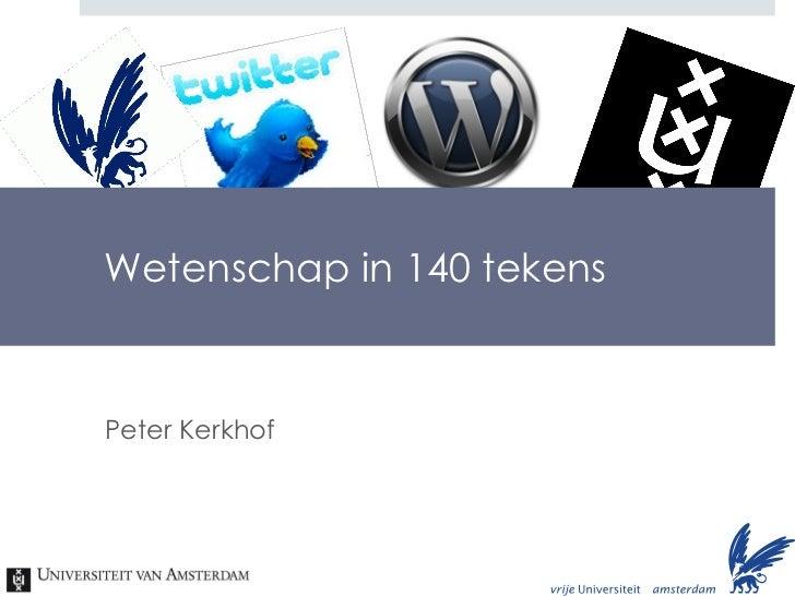 Wetenschap in 140 tekens Peter Kerkhof