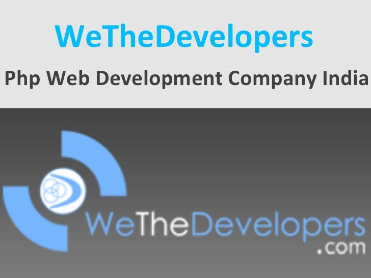 WeTheDevelopers Php Web Development Company India