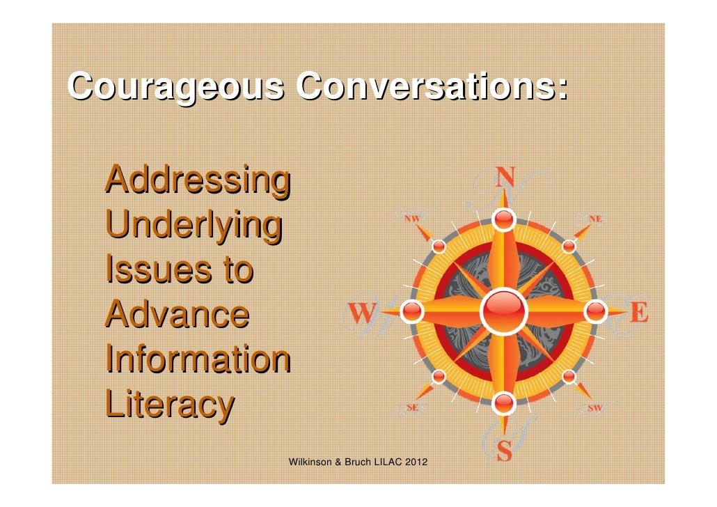 Wetzel Wilkinson & Bruch - Courageous conversations: addressing underlying issues to advance information literacy