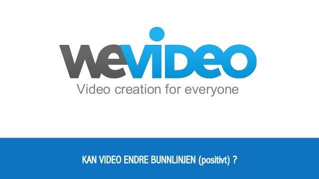 Energy  Communication Conferene 2014 - Kan video endre bunnlinja v/Erik Ræstad, Managing Director WeVideo
