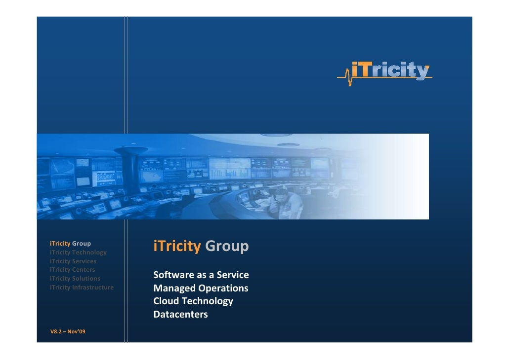 iTricity Group iTricity Technology                           iTricity Group iTricity Services iTricity Centers iTricity So...