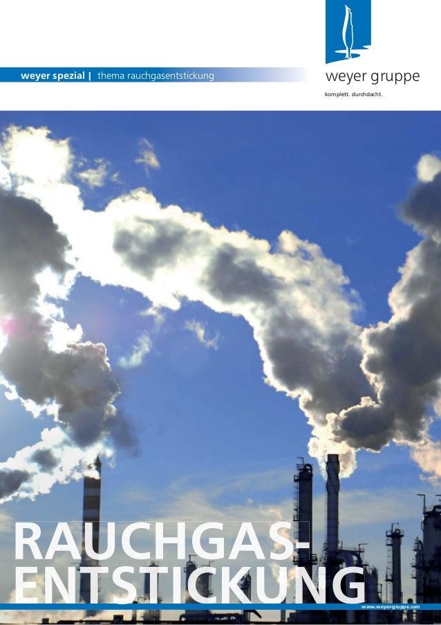 ENTSTICKUNGweyer gruppeweyer spezial | thema rauchgasentstickungkomplett. durchdacht.www.weyer-gruppe.com