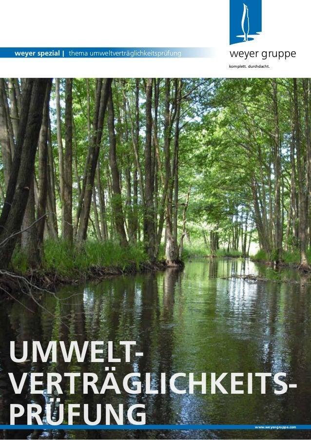 umwelt-verträglichkeits-prüfungweyer gruppeweyer spezial | thema umweltverträglichkeitsprüfungkomplett. durchdacht.www.wey...