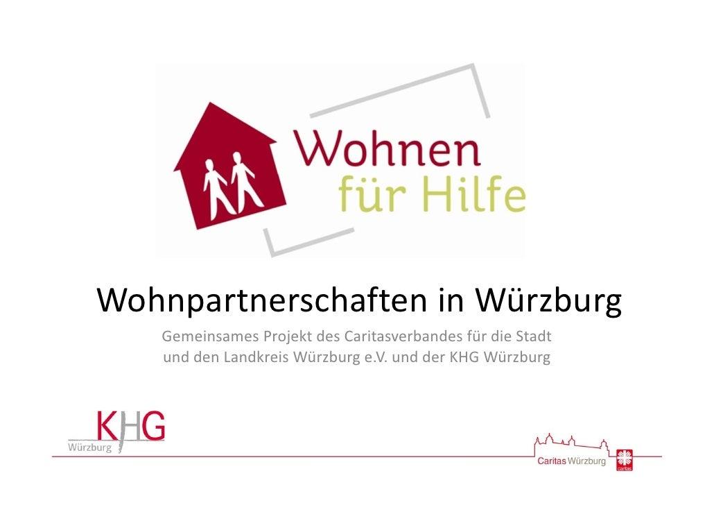 WohnpartnerschafteninWürzburg   GemeinsamesProjektdesCaritasverbandesfürdieStadt   unddenLandkreisWürzburge.V...