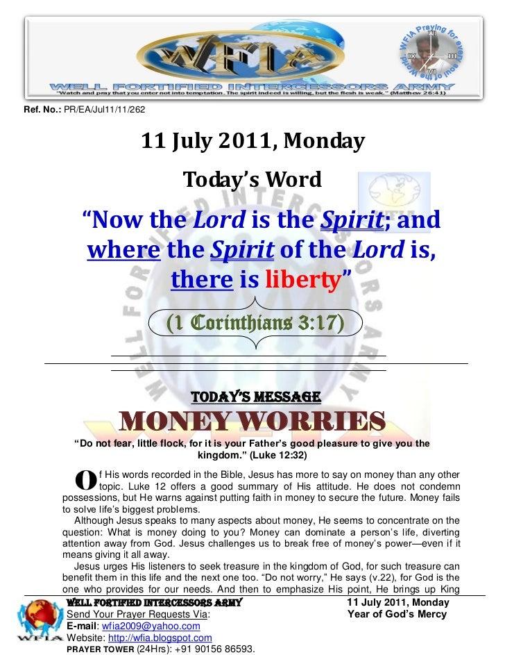 Ref. No.: PR/EA/Jul11/11/262                          11 July 2011, Monday                                    Today's Word...