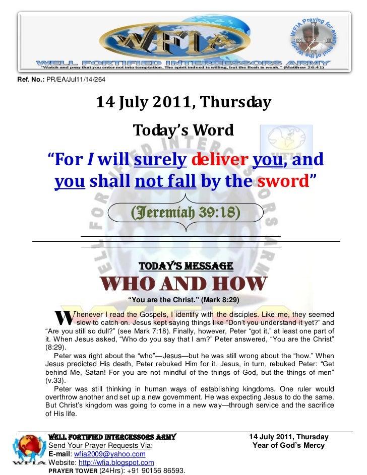 Ref. No.: PR/EA/Jul11/14/264                        14 July 2011, Thursday                                    Today's Word...