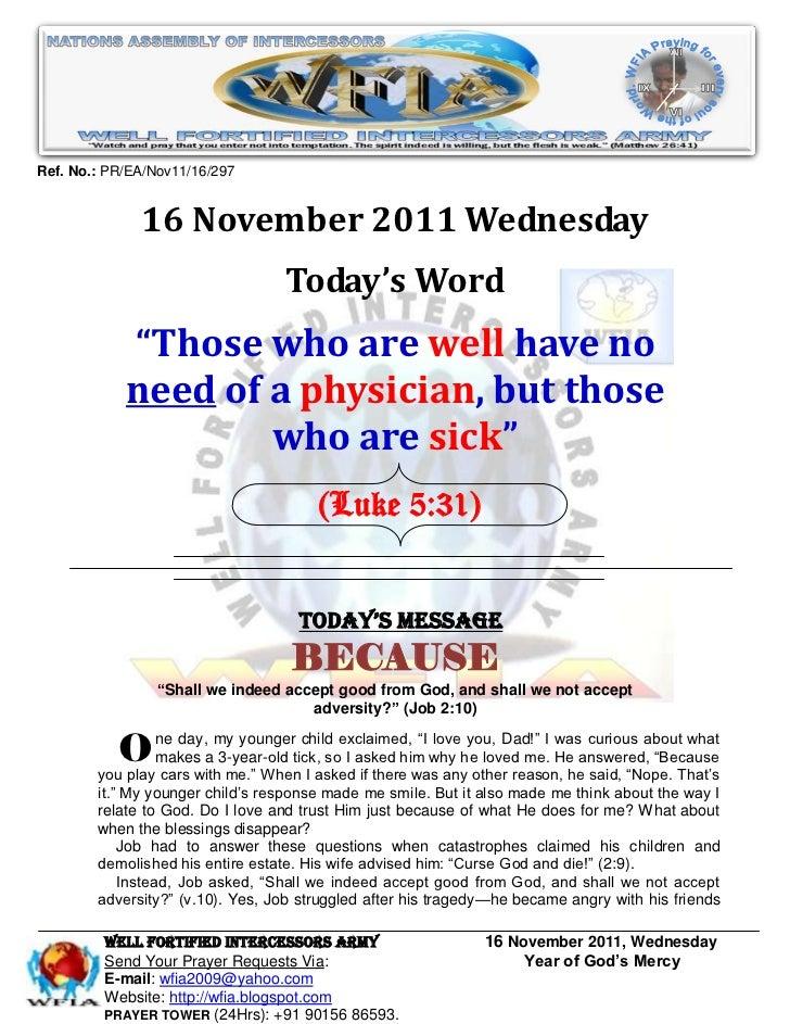 Ref. No.: PR/EA/Nov11/16/297              16 November 2011 Wednesday                                  Today's Word        ...