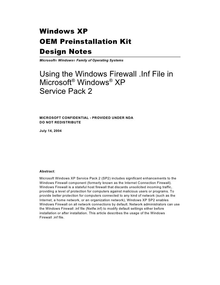 Windows XP OEM Preinstallation Kit Design Notes Microsoft® Windows® Family of Operating Systems    Using the Windows Firew...