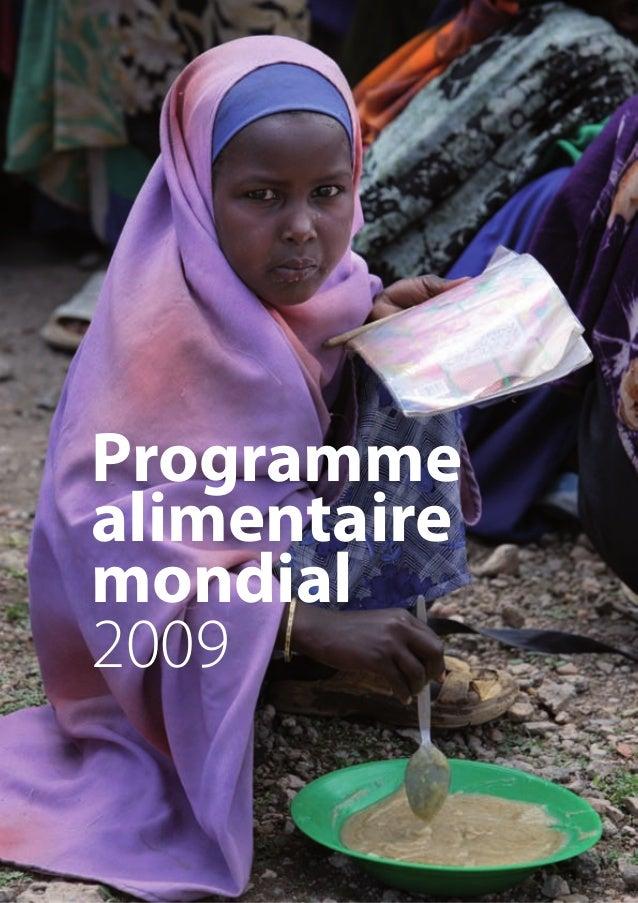 Programme alimentaire mondial Division de la communication,des politiques publiques et des partenariats privés Via Cesare ...