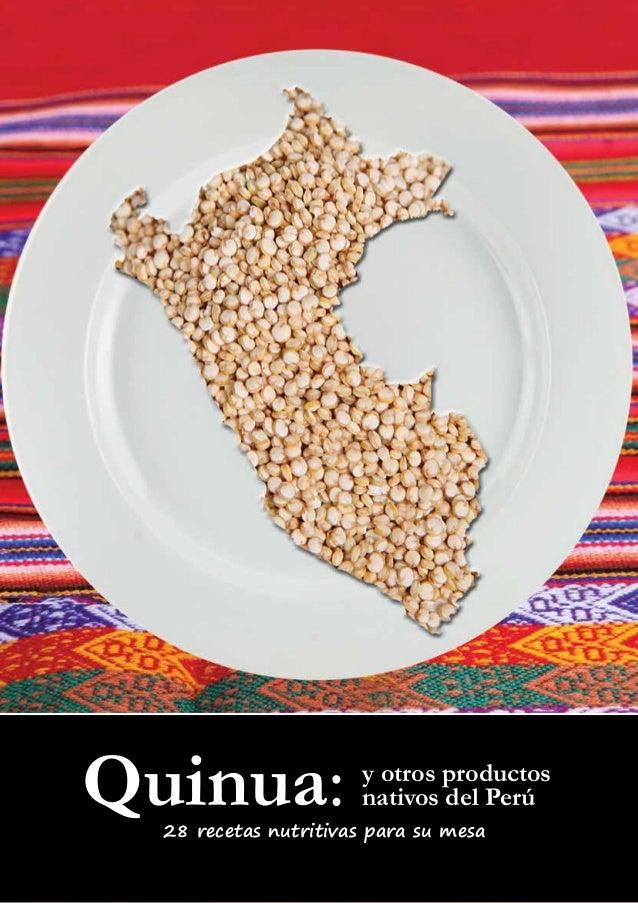 y otros productosnativos del Perú28 recetas nutritivas para su mesaQuinua: