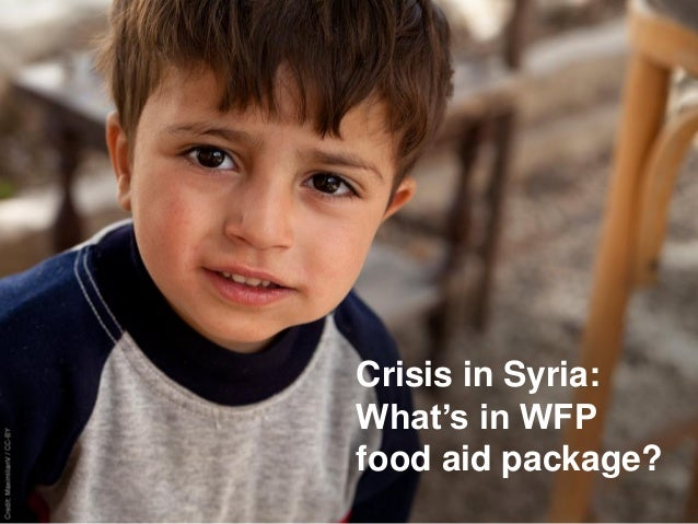 Crisis in Syria: What's in WFP food aid package?