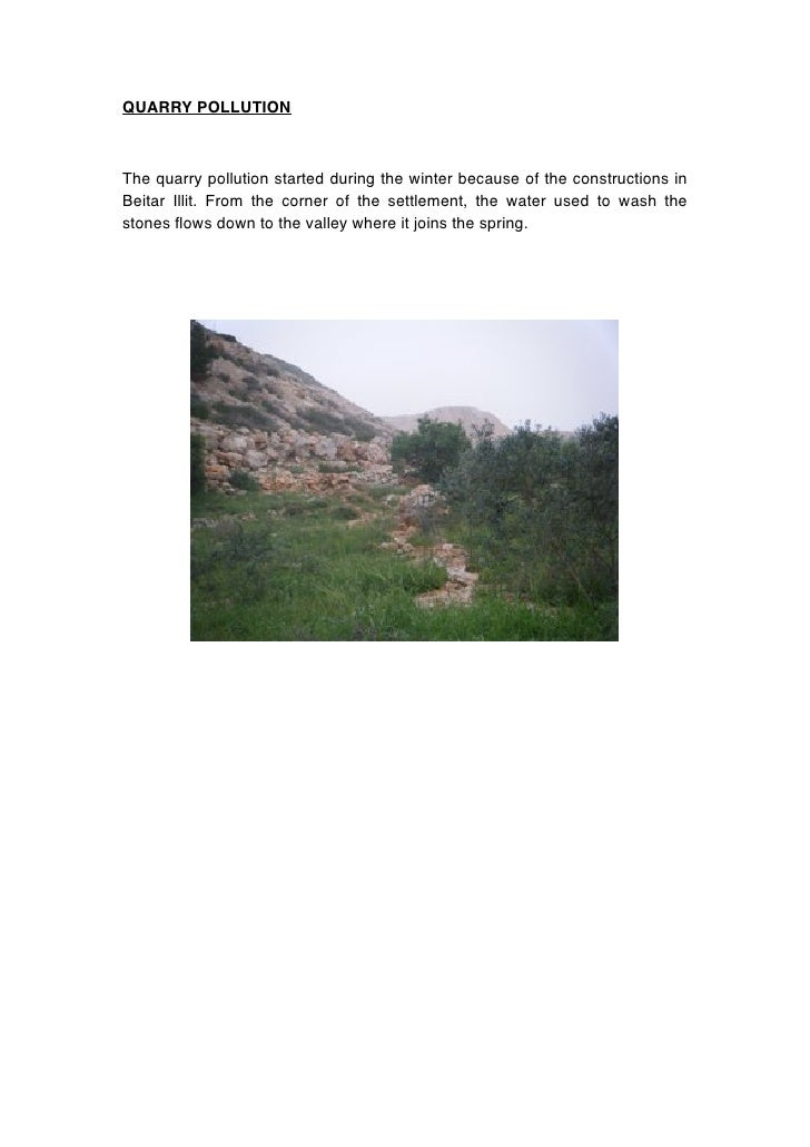 QUARRY POLLUTION    The quarry pollution started during the winter because of the constructions in Beitar Illit. From the ...