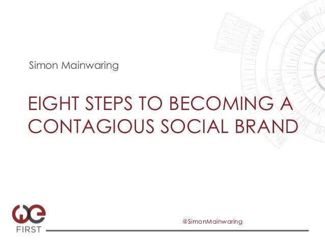 WF Webinar 4.17.13 - Eight Steps to Becoming a Contagious Social Brand