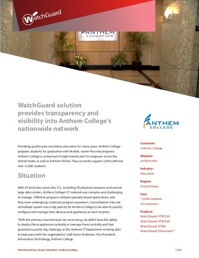 WatchGuard Case Study | Education | Anthem College 1 of 5 WatchGuard solution provides transparency and visibility into An...