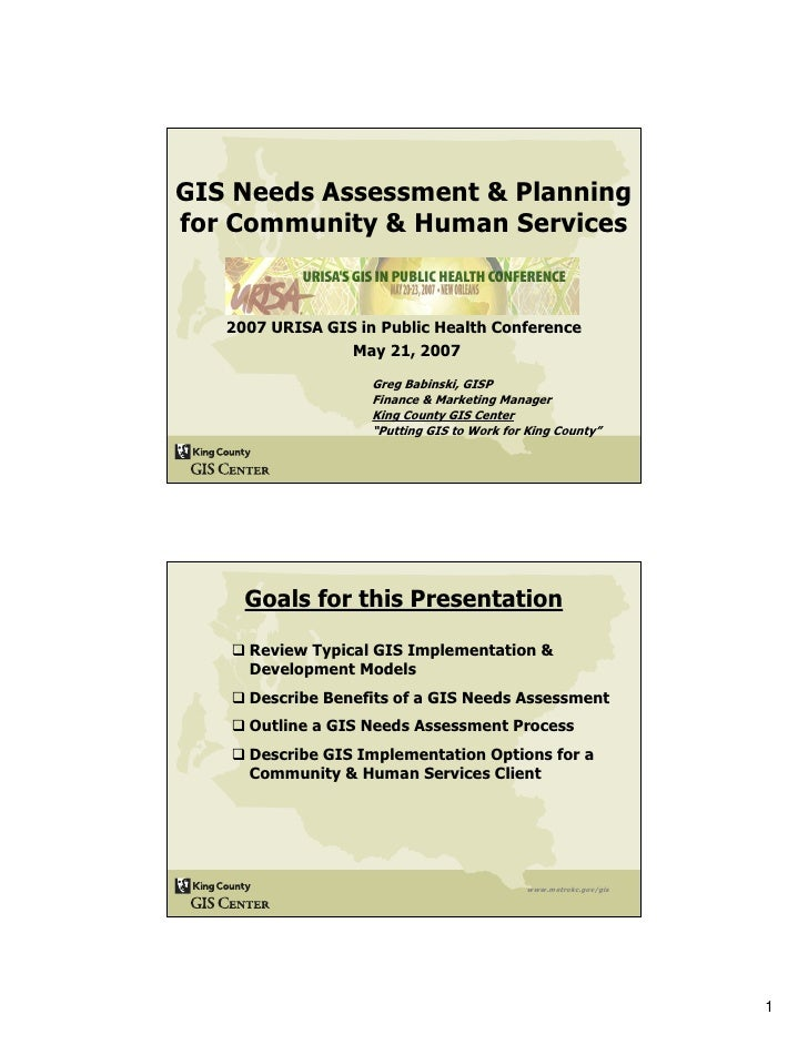 GIS Needs Assessment & Planning for Community & Human Services      2007 URISA GIS in Public Health Conference            ...
