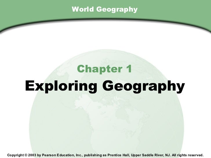 Chapter 1 , Section                                        World Geography                                           Chapt...
