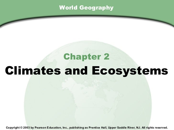 Chapter 2 , Section                                        World Geography                                           Chapt...