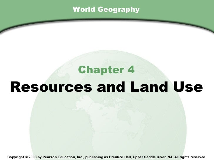 Chapter 4, Section                                        World Geography                                           Chapte...